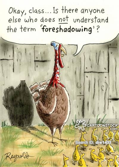 'Okay class, is there anyone else who does not understand the term foreshadowing?' Image source: Artist Dan Reynolds via Cartoon Stock