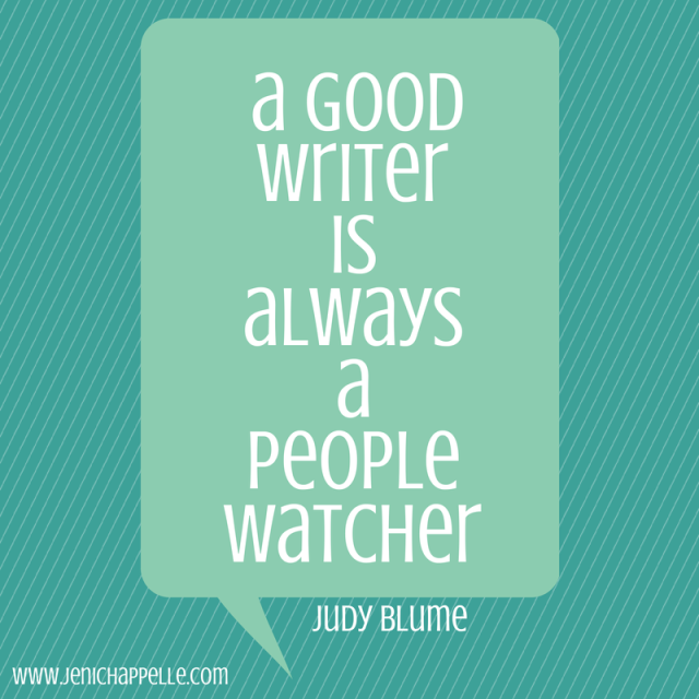 Image source: Jeni Chappelle quoting Judy Blume,  http://www.jenichappelle.com/2014/08/write-what-you-know/