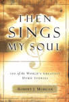 67 Devotions - Then sings my soul - from Christian Book